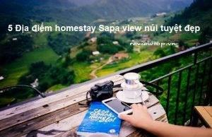 5 Địa điểm homestay Sapa view núi tuyệt đẹp bạn nhất định phải đến