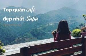Review Top 5 quán cafe đẹp nhất ở Sapa