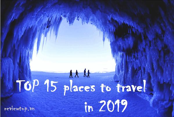 Top 15 địa điểm du lịch đẹp nhất thế giới – Việt Nam vinh dự góp mặt