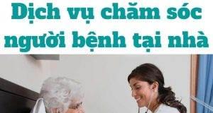11 dịch vụ chăm sóc người bệnh tại nhà Hà Nội uy tín nhất hiện nay