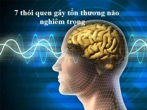 7 thói quen gây tổn thương não nghiêm trọng cần dừng ngay lập tức