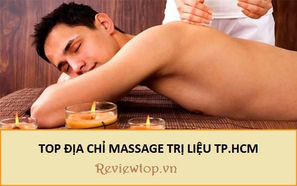 Top 5 địa chỉ massage trị liệu TP.HCM uy tín và chất lượng nhất