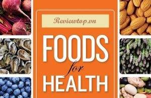 Top 15 nhóm thực phẩm tốt nhất cho sức khỏe được khoa học chứng minh