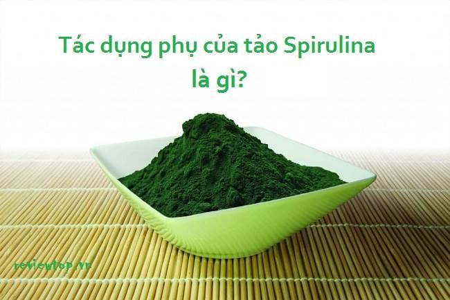 Cảnh báo 10 tác dụng phụ của tảo Spirulina cần lưu ý khi sử dụng