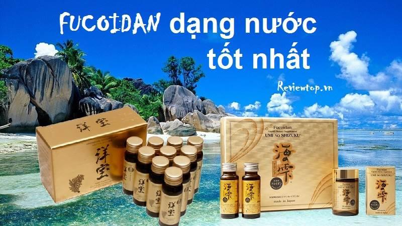2 sản phẩm Fucoidan dạng nước tốt nhất giúp phòng chống ung thư