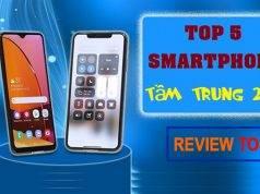 Top 5 điện thoại tầm trung đáng mua nhất năm 2020 kèm giá chi tiết