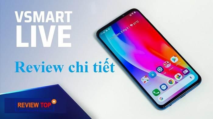 Đánh giá Vsmart Live dùng có tốt không, có nên mua ĐT Vsmart Live?