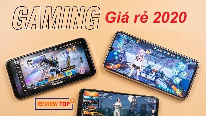 Review TOP 7 điện thoại chơi game tốt nhất 2020 giá rẻ nên mua