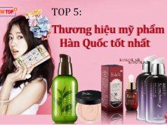 5 Thương hiệu mỹ phẩm Hàn Quốc nổi tiếng và được ưa chuộng nhất