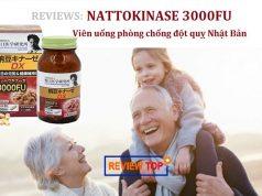 Review viên uống Nattokinase 3000FU phòng chống đột quỵ Nhật Bản