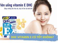 Review viên uống DHC Vitamin E Nhật