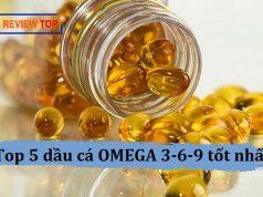 Top 5 dầu cá OMEGA 3 6 9 của Mỹ, Nhật, Úc tốt nhất 2021